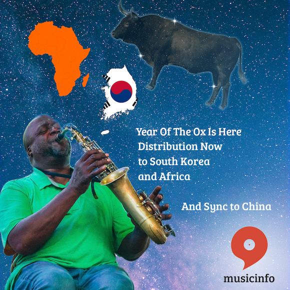 Year Of the Ox Musicinfo distribution to South korea and africa and sync to China